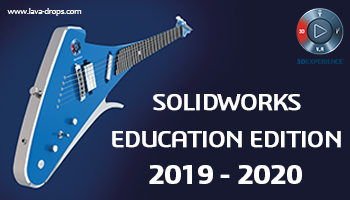 SOLIDWORKS Education Edition 2019-2020